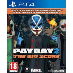 PAYDAY 2 : THE BIG SCORE